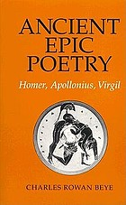 Ancient epic poetry : Homer, Apollonius, Virgil