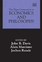 The Elgar companion to economics and philosophy