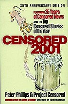 Censored 2001 : 25 years of censored news and the top censored stories of the year