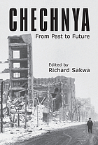 Chechnya : from past to future