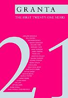 Twenty-one : the best of Granta magazine