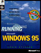 Running Microsoft Windows 95 : in-depth reference and inside tips from the software experts
