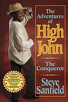 The adventures of High John the Conqueror