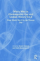 Who's who in contemporary gay and lesbian history : from World War II to the present day