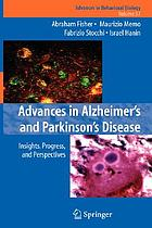 Advances in Alzheimer's and Parkinson's Disease : insights, progress, and perspectives