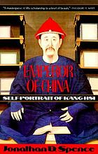 Emperor of China; self portrait of Kʻang Hsi