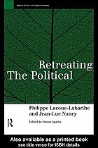Retreating the political
