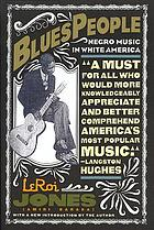 Blues people; Negro music in white America