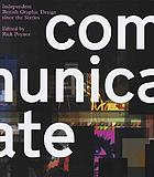 Communicate : independent British graphic design since the sixties
