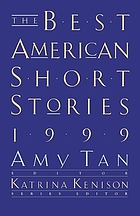 The Best American short stories, 1999 : selected from U.S. and Canadian magazines