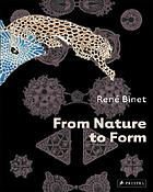 René Binet : from nature to form