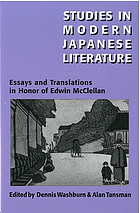 Studies in modern Japanese literature : essays and translations in honor of Edwin McClellan