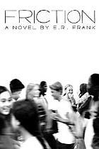 Friction : a novel