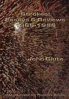 Strokes : essays and reviews, 1966-1986