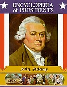 John Adams : second president of the United States