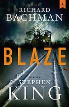 Blaze : a novel