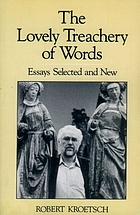 The lovely treachery of words : essays selected and new