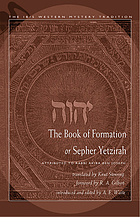 The book of formation, or Sepher Yetzirah