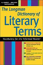 The Longman dictionary of literary terms : vocabulary for the informed reader