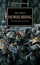 Horus rising : the seeds of heresy are sown