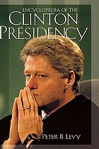 Encyclopedia of the Clinton presidency