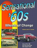 Sensational '60s : wheels of change