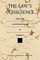 The law's conscience : equitable constitutionalism in America
