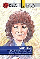 Sally Ride : shooting for the stars