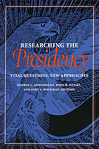 Researching the presidency : vital questions, new approaches