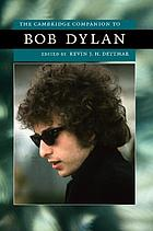 The Cambridge companion to Bob DylanThe Cambridge companion to Bob Dylan