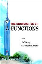 The Conference on L-Functions Fukuoka, Japan, 18-23 February 2006The Conference on L-Functions : Fukuoka, Japan, 18-23 February 2006 00