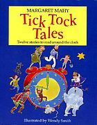 Tick tock tales : stories to read around the clock