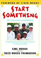 Start something : you can make a difference