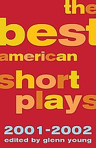 The Best American Short Plays 2001-2002