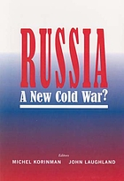 Russia : a new Cold War?