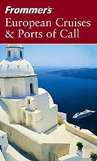 European cruises and ports of call