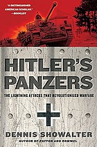 Hitler's Panzers : the lightning attacks that revolutionized warfare