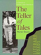 The teller of tales : in search of Robert Louis Stevenson