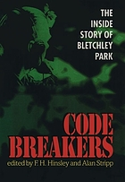 Codebreakers : the inside story of Bletchley Park