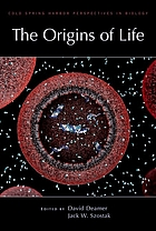 The origins of life : a subject collection from Cold Spring Harbor perspectives in biology The origins of life