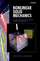 Nonlinear solid mechanics : a continuum approach for engineering science