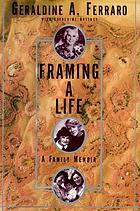 Framing a life : a family memoir