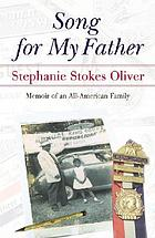 Song for my father : memoir of an all-American family