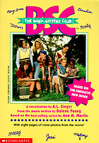 BSC, the Baby-sitters Club : the movie : friends forever