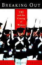 Breaking out : VMI and the coming of women