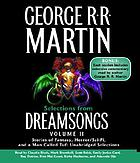 Selections from Dreamsongs. [stories of fantasy, horror/sci-fi and A man called Turf : unabridged selections]
