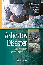 Asbestos disaster : lessons from Japan's Experience