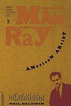 Man Ray, American artist