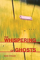The whispering of ghosts : trauma and resilience