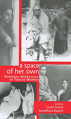 A space of her own : personal narratives of twelve women